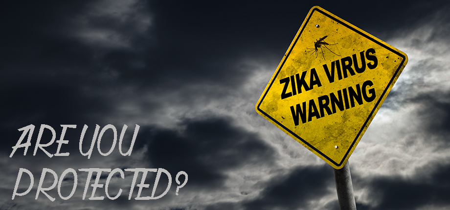 are you protected against the Zika Virus?