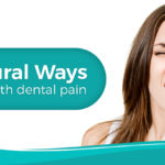 8 Natural Ways to Cope With Toothache